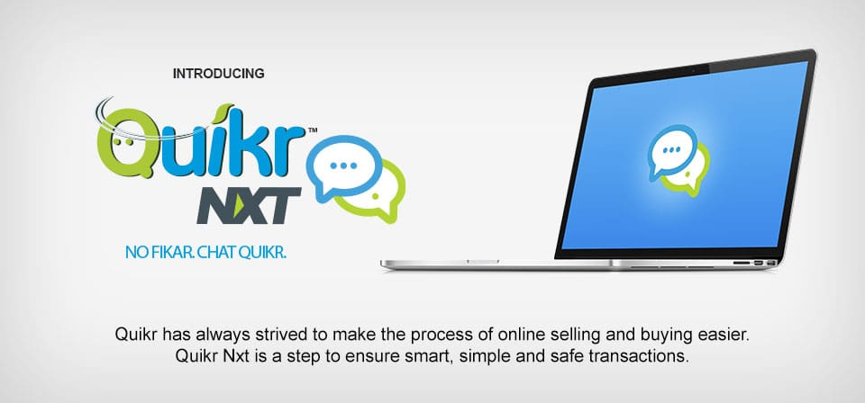 Quikr NXT : Buying and Selling Made Easy !
