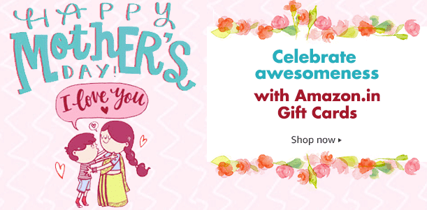 Mother's Day Special: Get 5% off Amazon.in Email Gift Cards