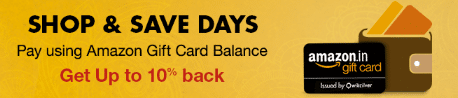Shop & Save Days: Pay using Amazon Gift Card Balance & Get Upto 10% back