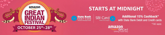 Amazon Great Indian Festival from 25th - 28th October + 15% Off Using State Bank Cards